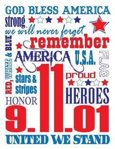 FREE subway art print – tribute to – 11 or make bigger. This would look cool printed in a small frame and placed in the middle of a wreath for the… 11 September 2001, Remembering September 11th, September Quotes, Hello September, I Love America, God Bless America, Project Life, Independance Day, Poster