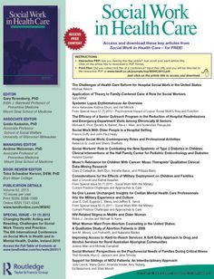 Social Work in Health Care < 15 free journal articles [interactive pdf - click on any of the titles of interest to you to access]