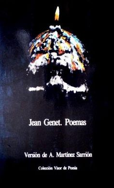 Poemas / Jean Genet ; versión y prólogo de Antonio Martínez Sarrión - Madrid : Visor, 1981