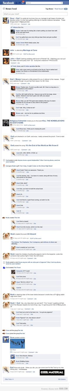 God on Facebook. Feel so bad for laughing but I just can't help myself.