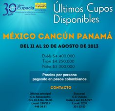 Programe sus #vacaciones con Viajes Eupacla L'alianxa a #México - #Cancún - #Panamá