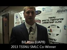 TSSNU Sports Mentoring Leadership Clinic 2013-Recap - with Bill Ross (TSSNU SMLC Winner-UAPB)