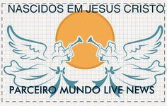 MUNDO LIVE NEWS NOTICIAS: NASCIDOS EM JESUS CRISTO: NOTICIAS GOSPEL