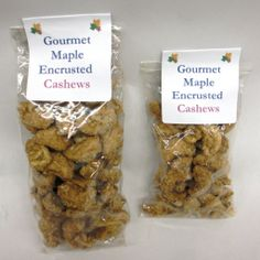 Maple Encrusted Cashews in 2oz or 4oz bags.