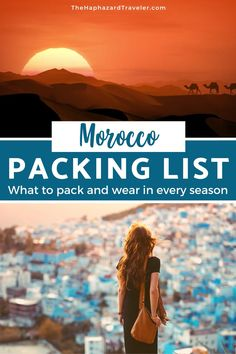 What to take in your Morocco packing list for every stop - including cities, mountains and an overnight in the Sahara - with info on seasons and weather! Summer Packing Lists, Packing List For Vacation, Packing Tips For Travel, Winter Packing, Travel Hacks, Budget Travel, Travel Guides, Visit Morocco, Morocco Travel