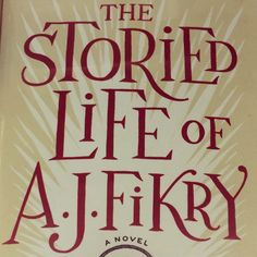 The Storied Life of A.J. Fikry, Gabrielle Zevin