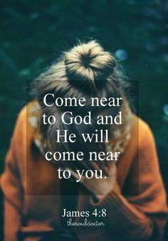 """""""Acercaos a Dios, y él se acercará a vosotros."""" Santiago 4:8"""