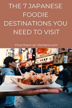 Check out these 7 Japan destinations every foodie needs to visit and find out what makes each one so delicious.
