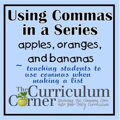 Mini-lessons on teaching children how to use commas in a series.  Great for your writing workshop.  Even includes mentor texts for examples.  All FREE!  From www.thecurriculumcorner.com