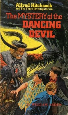 The Mystery of the Dancing Devil (Alfred Hitchcock and The Three Investigators #25) - Three young detectives search for a stolen statue only to find that it has mysteriously come to life.