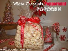 Homemade Gifts - White Chocolate Peppermint Popcorn