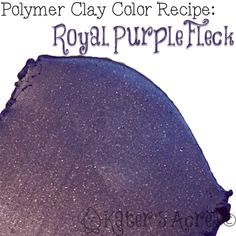 Polymer Clay Color Recipe for Royal Purple Fleck by KatersAcres