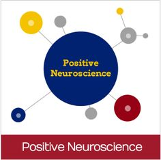 Positive Neuroscience  y enlaces a estudios científicos