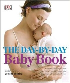 [EBook] The Day-by-Day Baby Book: In-depth, Daily Advice on Your Baby's Growth, Care, and Development in the First Year Author DK and Dr Ilona Bendefy, Dk Books, Books To Read, Baby Books, Just For Gags, Dk Publishing, Recent Discoveries, Baby Growth, Baby Penguins, Penguin Baby
