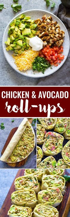 Healthy quick tortilla roll-ups loaded with grilled chicken, avocado, cheese, tomato and sour-cream. These tasty chicken  avocado roll ups are packed full of flavor and make a great appetizer or snack and are a great way to use up leftover chicken!