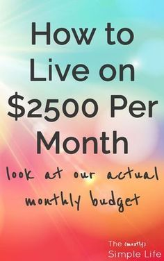 How to Live on $2500 Per Month | Look at our actual monthly budget | Real life budget | Dave Ramsey | via @mostlysimple1 Monthly Budget, Dave Ramsey, Frugal Living, Make It Simple, Real Life, Budgeting, Live, Easy, Home Decor
