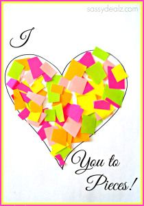 """""""I Love You to Pieces"""" Heart Craft For Kids {Valentine Card Idea}"""