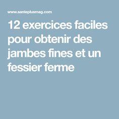 12 exercices faciles pour obtenir des jambes fines et un fessier ferme