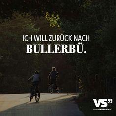 Ich will zurück nach Bullerbü