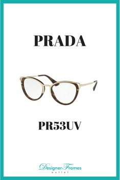 377df3cb0574 PRADA PR53UV A great pair of frames from one of the most iconic luxury  brands. Designer Frames Outlet
