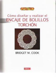 Archivo de álbumes Bobbin Lacemaking, Bobbin Lace Patterns, Parchment Craft, Point Lace, Crochet Books, Letters, Inspiration, Albums, Macrame
