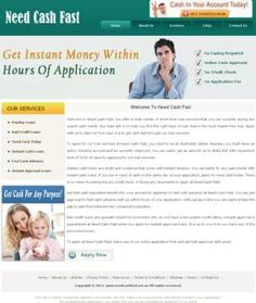 Need Cash Fast offer a wide variety of short term loan services that you can consider during any urgent cash needs. Apply with us to discover how easy it is to get cash fast through our loan services Instant Cash Loans, Fast Cash Advance, Instant Approval Loans.