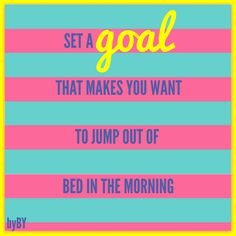 Set a goal that makes you want to jump of bed in the morning. #MotivationMonday…