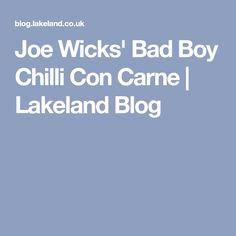 Joe Wicks' Bad Boy Chilli Con Carne | Lakeland Blog