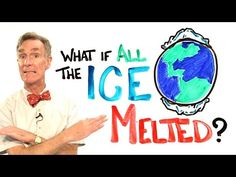 Bill Nye explains what happens if all the ice melted on Earth - CNET