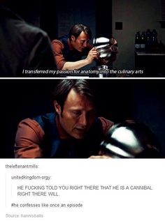 He seemed very open about it Hannibal Funny, Hannibal Tv Series, Nbc Hannibal, Hannibal Lecter, Hannibal Rising, Stupid Funny Memes, Wtf Funny, Funny Posts, Movies