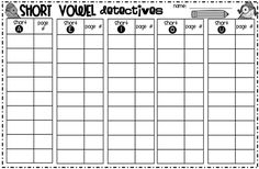 Short Vowel Detectives: students look for vowel sounds in their own books and log