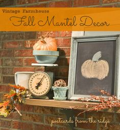 Fall Mantel Decor ~ Vintage Farmhouse Style