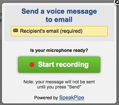 Free Technology for Teachers: Use SpeakPipe to Send Voice Messages to Email Recipients; possible use in FL classroom???