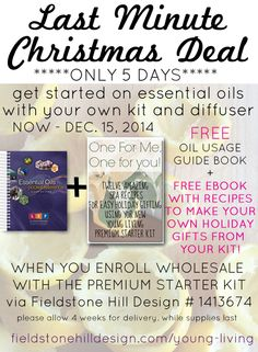 LAST DAY! Last minute #Christmas idea? Get yourself the Premium Starter kit of these amazing #oils AND use the #FREE #eBook to make all of your gifts from this great kit! #essentialoils #freebie #giveaway #freeebook #christmasdeal #EO #yleo