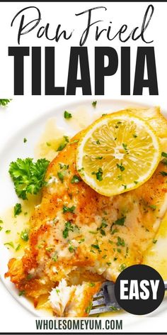 Pan seared tilapia with lemon butter sauce is flaky and tender, in 20 minutes! Make this pan fried tilapia recipe with just a few simple ingredients. #wholesomeyum Lemon Recipes, Low Carb Recipes, Real Food Recipes, Pan Seared Tilapia, Lemon Butter Sauce, Tilapia Recipes, Keto Dinner, Lunch, Meals