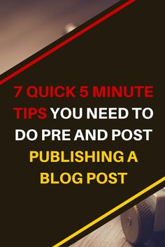 7 QUICK 5 MINUTE TIPS YOU NEED TO DO PRE AND POST PUBLISHING A BLOG POST 2 || KOL Blogging