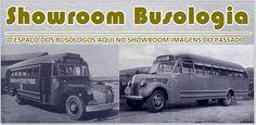 SHOWROOM IMAGENS DO PASSADO resgatando histórias: SHOWROOM BUSOLOGIA - CITRAL S.A.