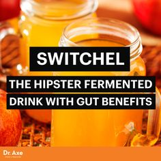 Switchel: The Hipster Fermented Drink with Gut Benefits - Dr. Axe Más