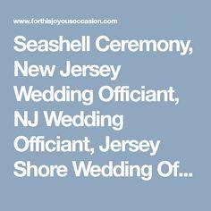 Seashell Ceremony New Jersey Wedding Officiant NJ Shore