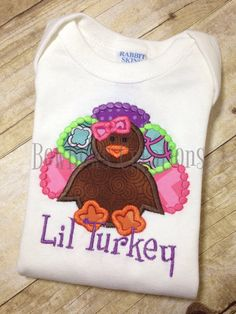 Happy Fall Yall!  Every lil pumkin needs a little turkey shirt. Even better when its personalized for youre little girl.    Many sizes available