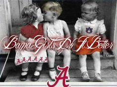 Bama Girls do it BETTER!  :)  RTR