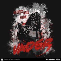Rise of an Empire T-Shirt - Darth Vader T-Shirt is $11 today at Ript!
