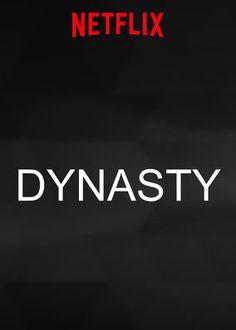 """Schaut euch mal """"Dynasty"""" auf Netflix an"""