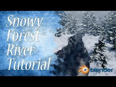 ▶ Create a Snowy Forest River Scene in Blender! - YouTube
