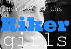 here' to all of you Riker girls, that includes me <3
