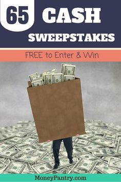 65 free cash sweepstakes you can enter and win for free. Updated for contests between Dec 2015 to June 2016
