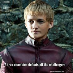 Joffrey baratheon: A true champion defeats all the challengers