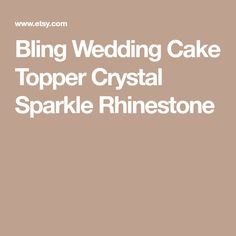 Bling Wedding Cake Topper Crystal Sparkle Rhinestone