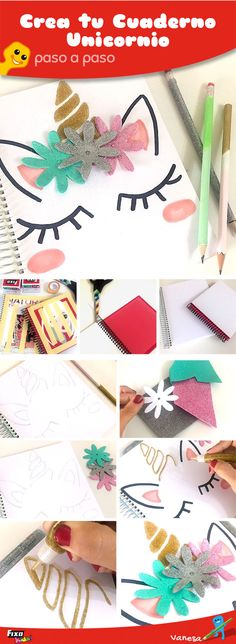 68 Ideas Diy Cuadernos Manualidades Paso A Paso For 2019 Diy Back To School, Unicorn Crafts, Diy School Supplies, Unicorn Birthday Parties, Diy Crafts For Kids, Diy Gifts, Christmas Diy, Craft Projects, Paper Crafts