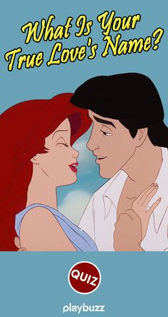 What Is Your True Love's Name? ****** Playbuzz Quiz Love Dating Buzzfeed Quiz Movies Relationship The Little Mermaid Disney Buzzfeed Quiz Crush, Buzzfeed Love, True Love Test, Fun Personality Quizzes, Playbuzz Quizzes, Disney Quiz, Mermaid Disney, Love Dating
